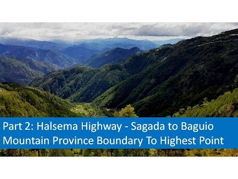 Part 2  Halsema Highway - Sagada to Baguio