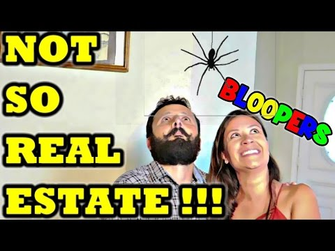 NOT SO REAL ESTATE , BLOOPERS FUNNY OUTTAKES