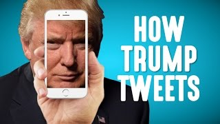 How (And Why) Donald Trump Tweets