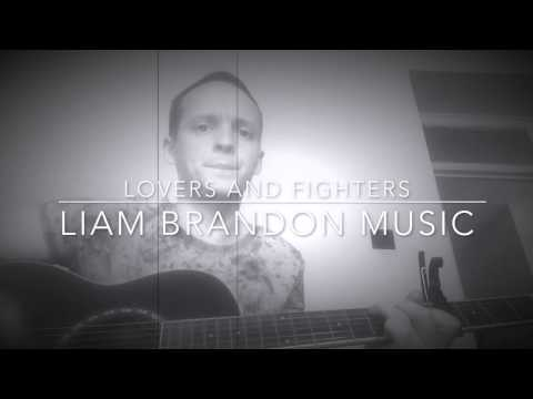 Liam Brandon Music - The Temperence Movement - Lovers and Fighters