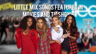 Little Mix Songs featured in TV Shows and Movies