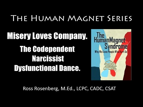 Misery Loves Company. The Codependent / Narcissist Dysfunctional Dance.  Expert
