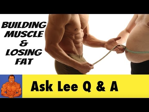 BUILDING Muscle and LOSING Fat at the Same Time? can it be done?