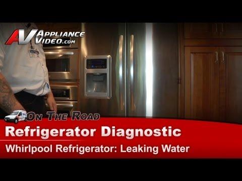 Refrigerator Diagnostic & Repair  - Leaking water on floor -Whirlpool - Maytag  KFIS20XVMS1