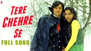 Tere Chehre Se - Full Song | Kabhi Kabhie | Rishi Kapoor | Neetu Singh