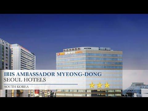 Ibis Ambassador Myeong-dong - Seoul Hotels, South Korea