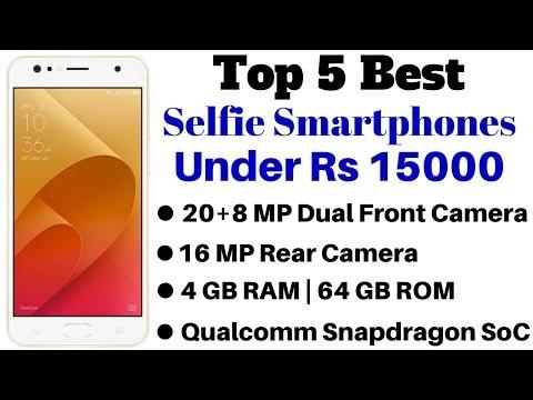 Top 5 Best Selfie Smartphones Under Rs 15000 In April 2018 | ADTech