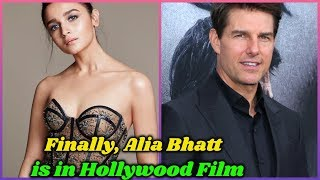 Finally, Alia Bhatt is in Her First Hollywood Film | Good News