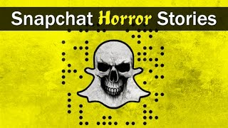 5 True Scary SNAP CHAT Stories From Reddit