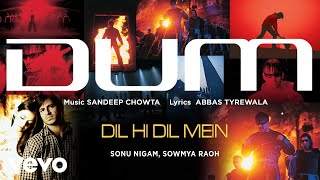 Dil Hi Dil Mein - Official Audio Song | Dum | Sonu Nigam