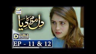 Dil Mom Ka Diya Episode 11 & 12 – 2nd October 2018 - ARY Digital Drama