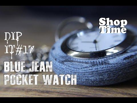 DipIt #17: Blue Jean Pocket Watch