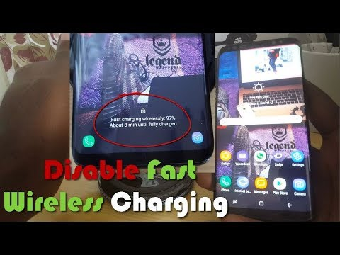 Disable Fast Wireless charging on the Galaxy S9 and S8