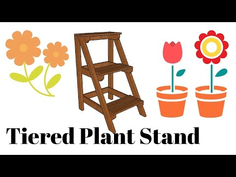 Tiered Plant Stand Plans