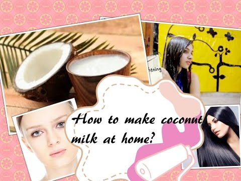 How to make Coconut Milk at home/DIY COCONUT MILK FOR SHINY HAIR ANDGLOWING SKIN