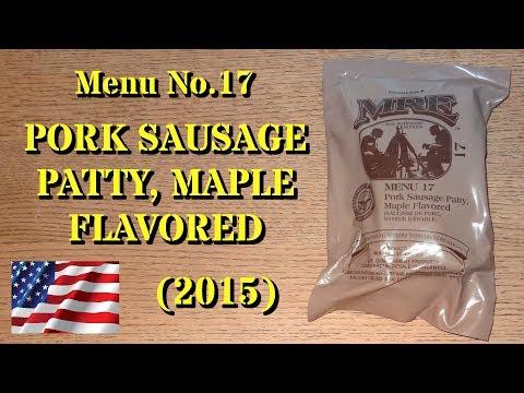 MRE Review: Menu No.17 Pork Sausage Patty, Maple Flavored (2015)