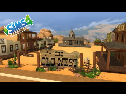 The Sims 4 - Community Build - The Old West - Part 1