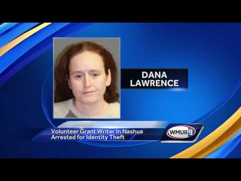 Volunteer grant writer in Nashua arrested on identity theft charges