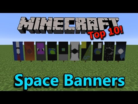 Minecraft Top 10: Space Banners!