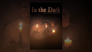 In The  Dark | Full Horror Movie