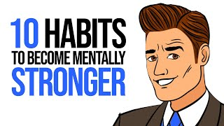 10 Habits to Become Mentally Stronger