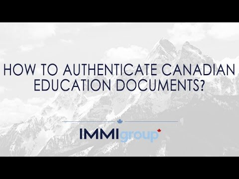 How to authenticate Canadian education documents?