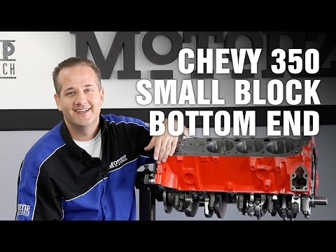 How-To Rebuild Bottom End Chevy 350 Small Block Engine Motorz #66