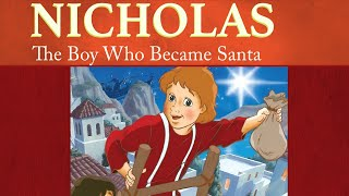 Nicholas: The Boy Who Became Santa | The Saints and Heroes Collection