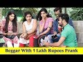 Epic Beggar With 1 Lakh Rupees I Phone Prank Prank In India 2019 Funday Pranks