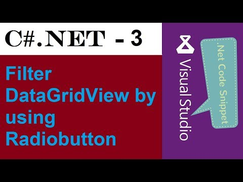 C#.NET : 3 - Filter DataGridView by using Radiobutton