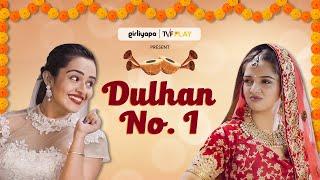 Dulhan No. 1 feat. Ahsaas Channa & Apoorva Arora