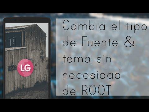 Cambia de Fuente sin ROOT! (Sólo LG) //New Android