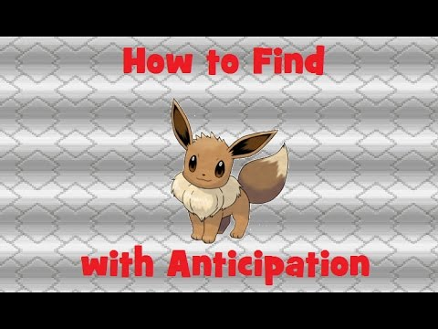 How to Find: Eeeve with Anticipation