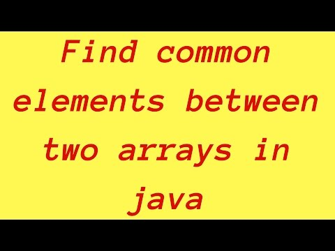 How to find common elements between two arrays in java