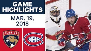 NHL Game Highlights | Panthers vs. Canadiens - Mar. 19, 2018