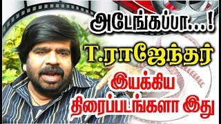 Director T.Rajendar Given So Many Hits For Tamil Cinema| List Here With Poster.