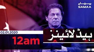Samaa Headlines - 12AM - 02 January 2020