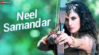 Neel Samandar - Richa Chadha & Ankit D'souza | Benny Dayal & Prakriti Kakar | Meet Bros