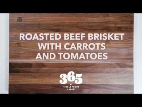 Roasted Brisket With Carrots and Tomatoes | Recipes | 365 by Whole Foods Market