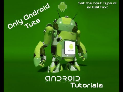 Android Tutorial For Application Development-Set the Input Type of an EditText Part 27