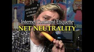"""Internet Comment Etiquette: """"Net Neutrality"""""""