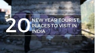 New year tourist places to visit in India, Top 20