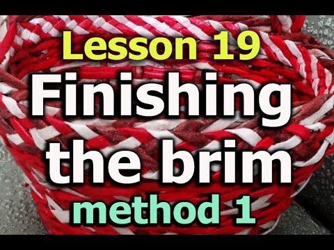 Finishing the edge of a woven basket - Method 1 - Lesson 19