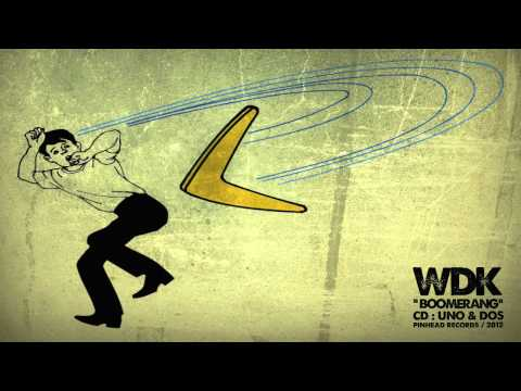WDK - Boomerang / cd: UNO&DOS / Pinhead Records 2012