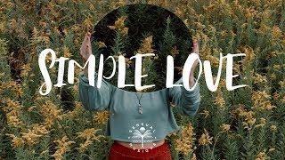 Adon, Nicolas Haelg, Sam Halabi - Simple Love (Lyrics)