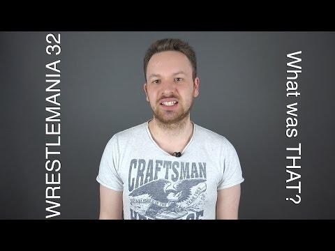 #8 WrestleMania 32 REVIEW & RANT
