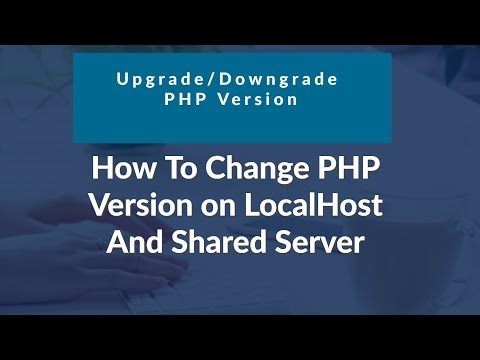How To Check PHP Version on localhost And Shared Servers + Upgrade/Downgrade