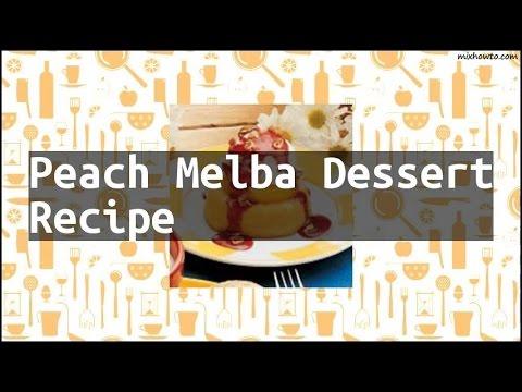 Recipe Peach Melba Dessert Recipe