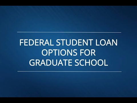 Federal Student Loan Options for Graduate School