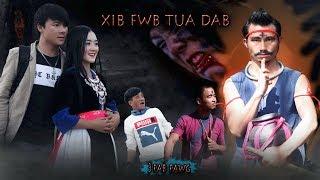 new movie xib fwb tua dab 2019 full movie